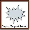 super mega achiever